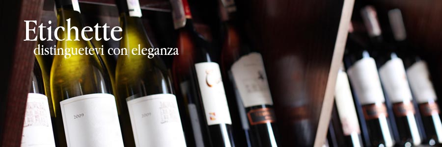 etichette in fogli e in rotolo per vino olio vasetti creme marmellate e prodotti food e nofood